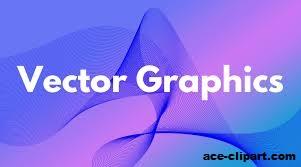 Penjelasan Vector graphics Pada clipArt Yang Belum Diketahui